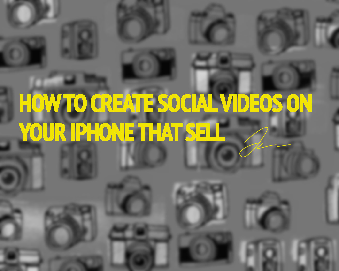 How To Create Social Videos On Your iPhone That Sell
